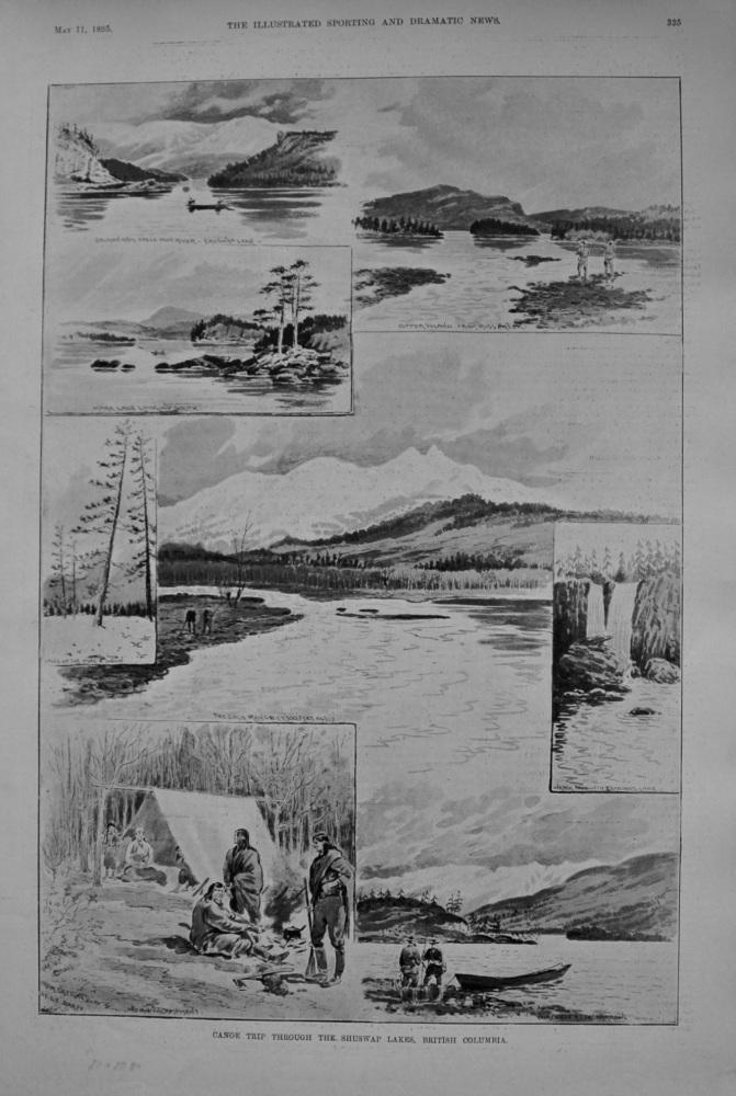 Canoe Trip through the Shuswap Lakes, British Columbia. 1895