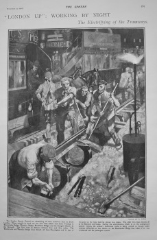 """London"" : Working by Night. (The Electrifying of the Tramways.) 1902"