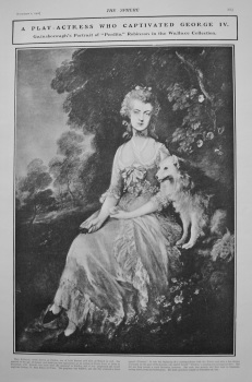 "A Play-Actress who Captivated George IV. - Gainsborough's Portrait of ""Perdita"" Robinson in the Wallace Collection. 1902."