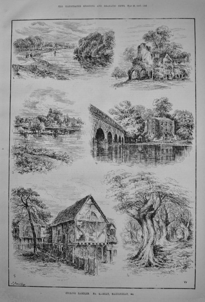 Cycling Rambles. No. 5.- Bray, Maidenhead, &c. 1887