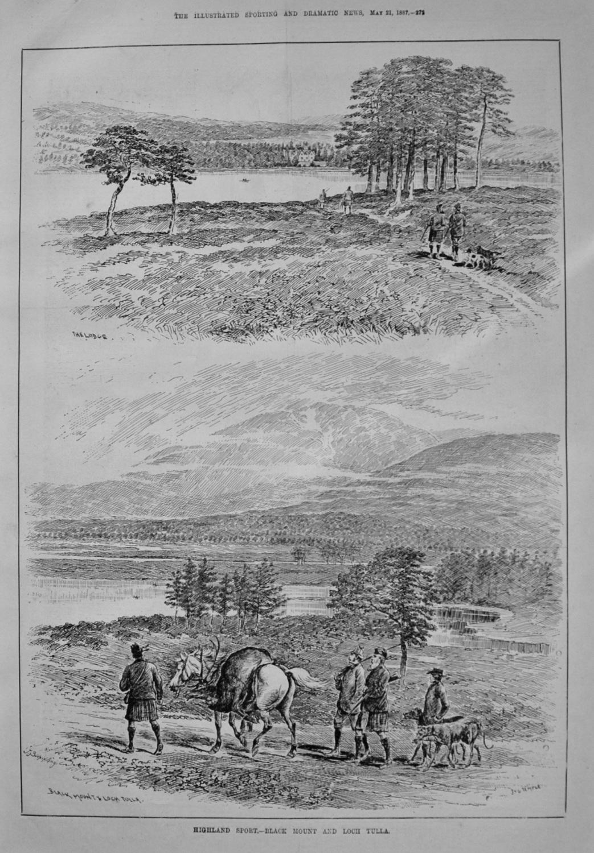 Highland Sport. -Black Mount and Loch Tulla. 1887