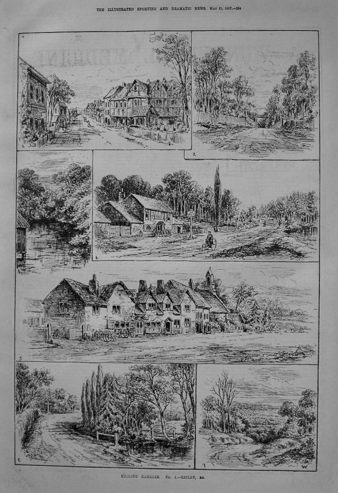 Cycling Rambles. No. 4.- Ripley, &c. 1887