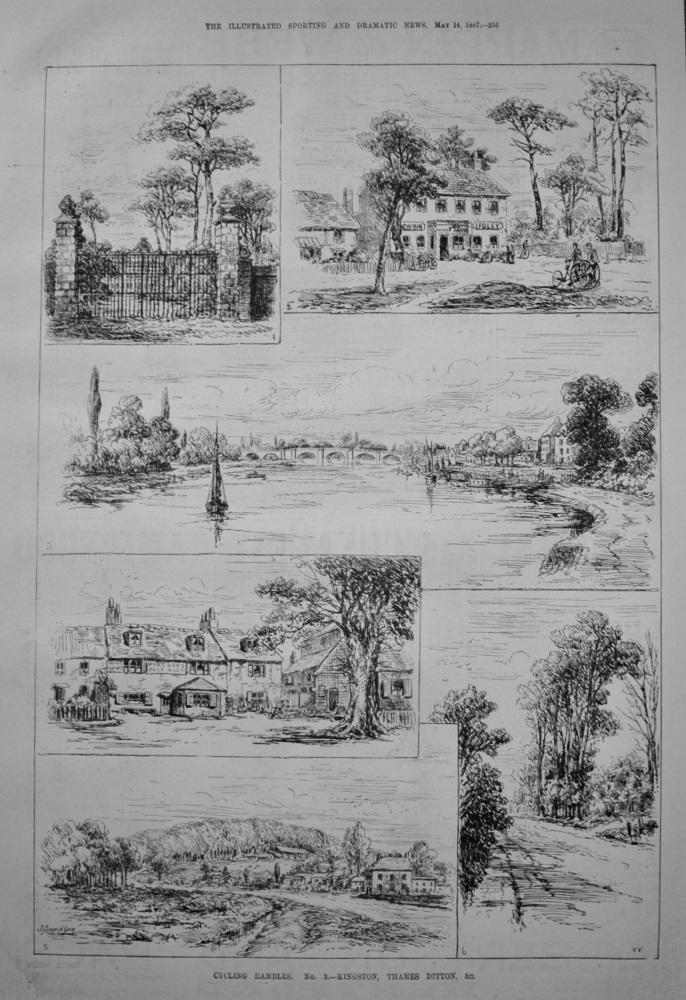 Cycling Rambles. No.3.- Kingston, Thames Ditton, &c. 1887
