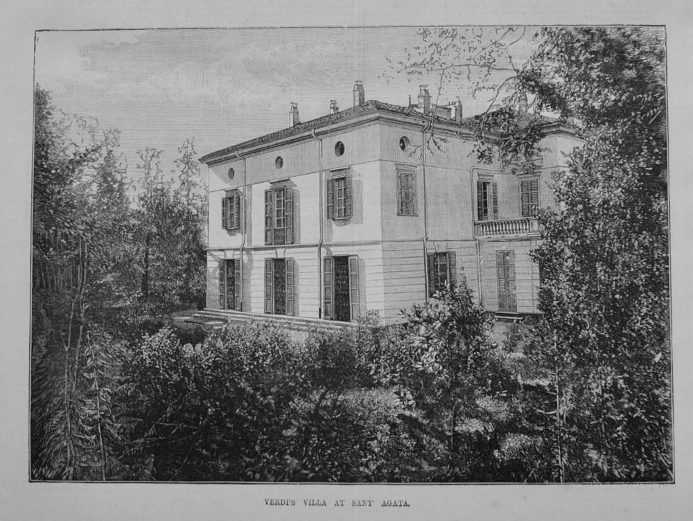 Verdi's Villa at Sant' Agata. 1887