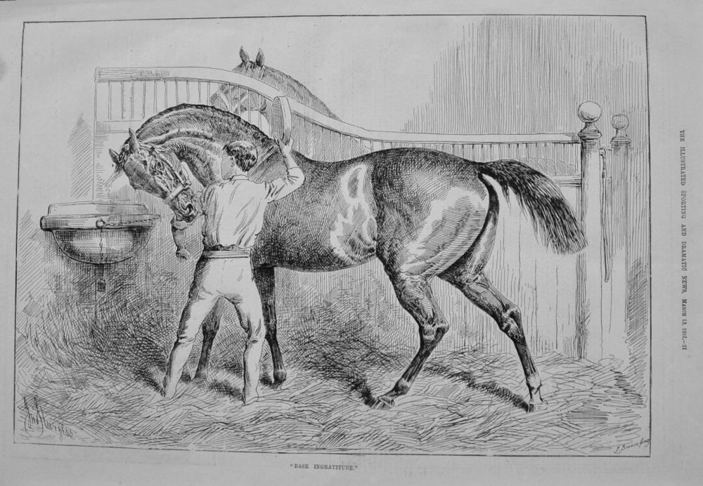 """""""Base Ingratitude."""" 1887"""