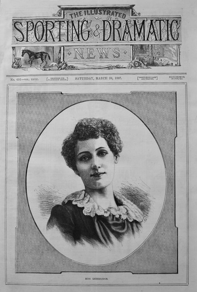 Miss Lethbridge. 1887.  (Dancer)