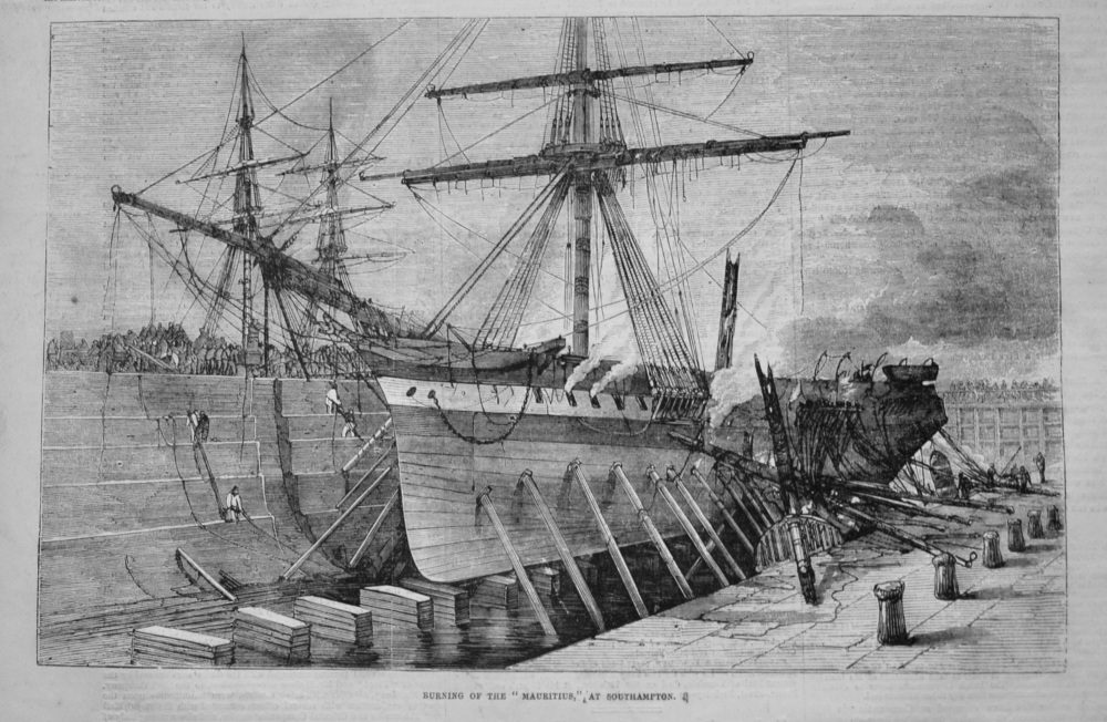 "Burning of the ""Mauritius,"" at Southampton. 1855"