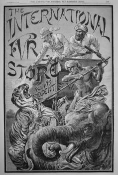 The International Fur Store. 1887