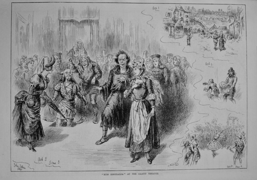 """Miss Esmeralda"" at the Gaiety Theatre. 1887"