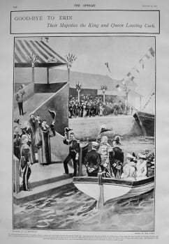 Goodbye to Erin : Their Majesties the King and Queen Leaving Cork. 1903