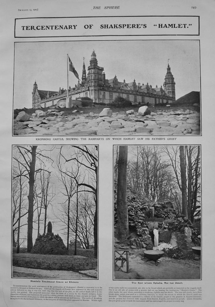 """Tercentenary of Shakespeare's """"Hamlet."""" 1903"""