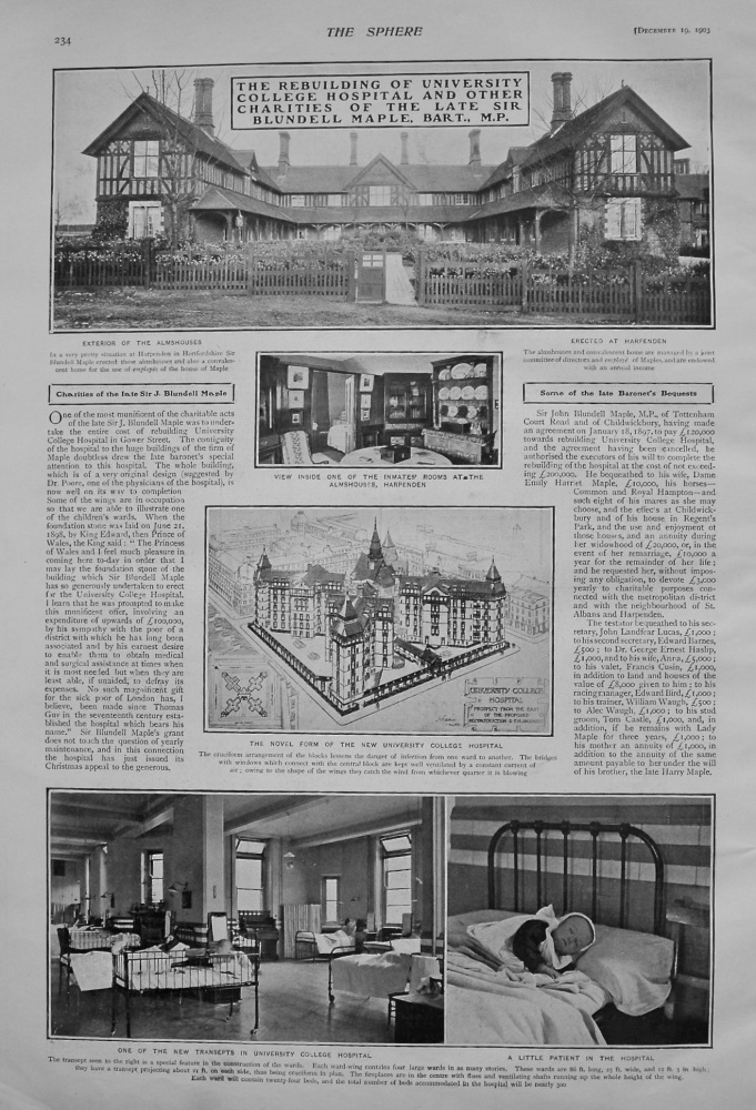 The Rebuilding of University College Hospital and other Charities of the Late Sir Blundell Maple. Bart., M.P. 1903