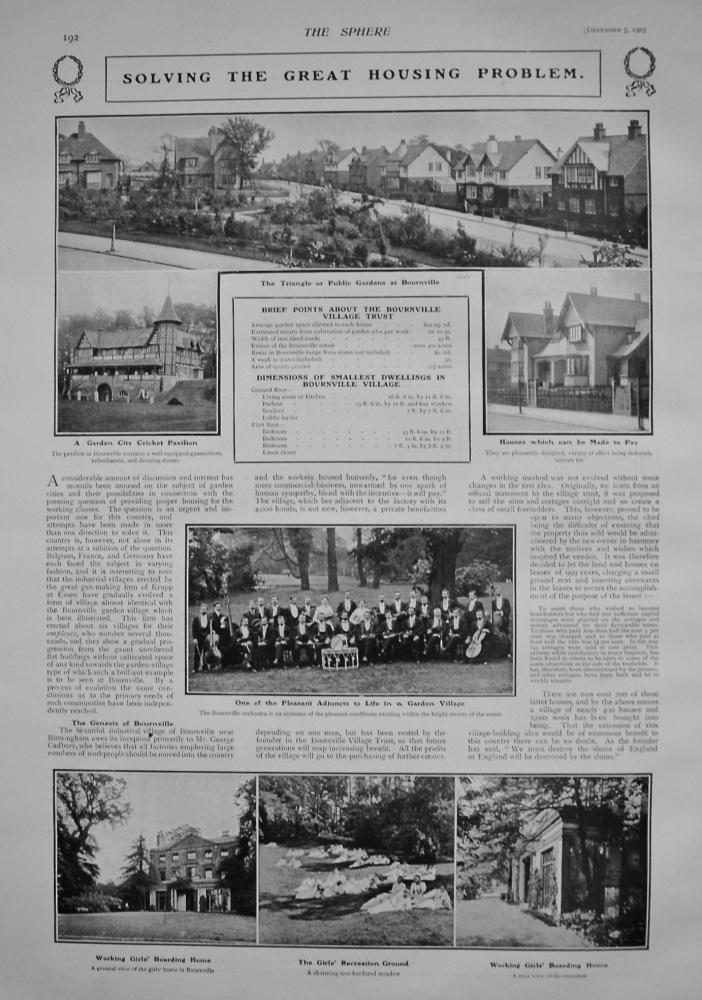 Solving the Great Housing Problem. (Bournville Garden Village) 1903