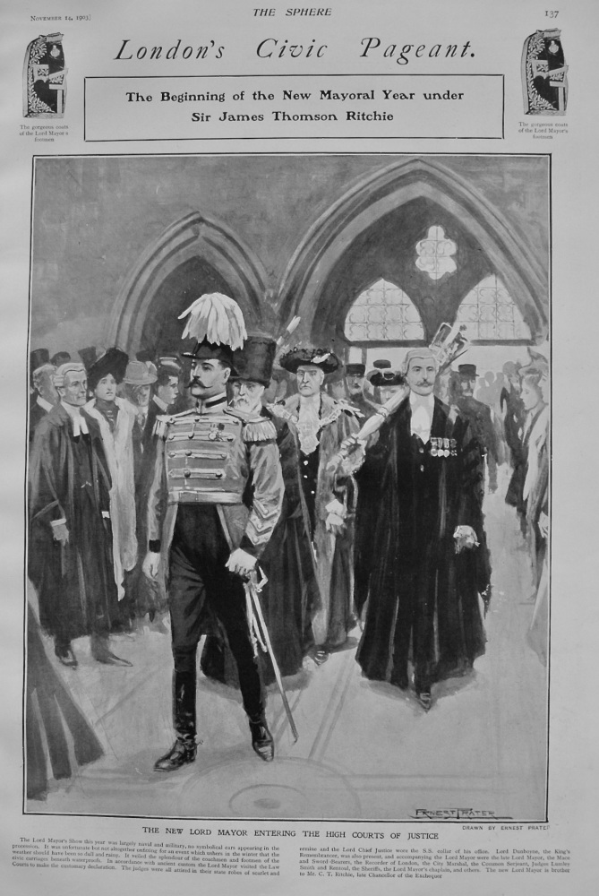 London's Civic Pageant ; The Beginning of the New Mayoral Year under Sir James Thomson Ritchie. 1903