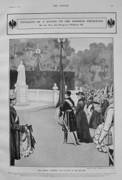 Unveiling of a Statue to the Empress Frederick by Her Son, the Emperor William III. 1903