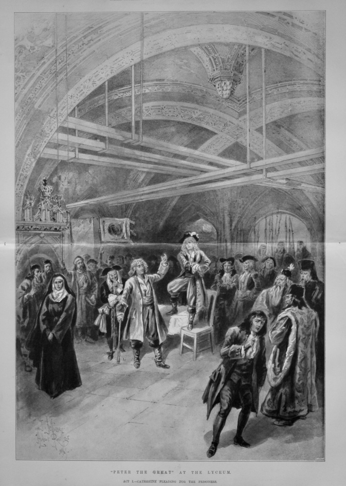 """Peter The Great"" at the Lyceum.  Act I.- Catherine Pleading for the Prisoners. 1898"