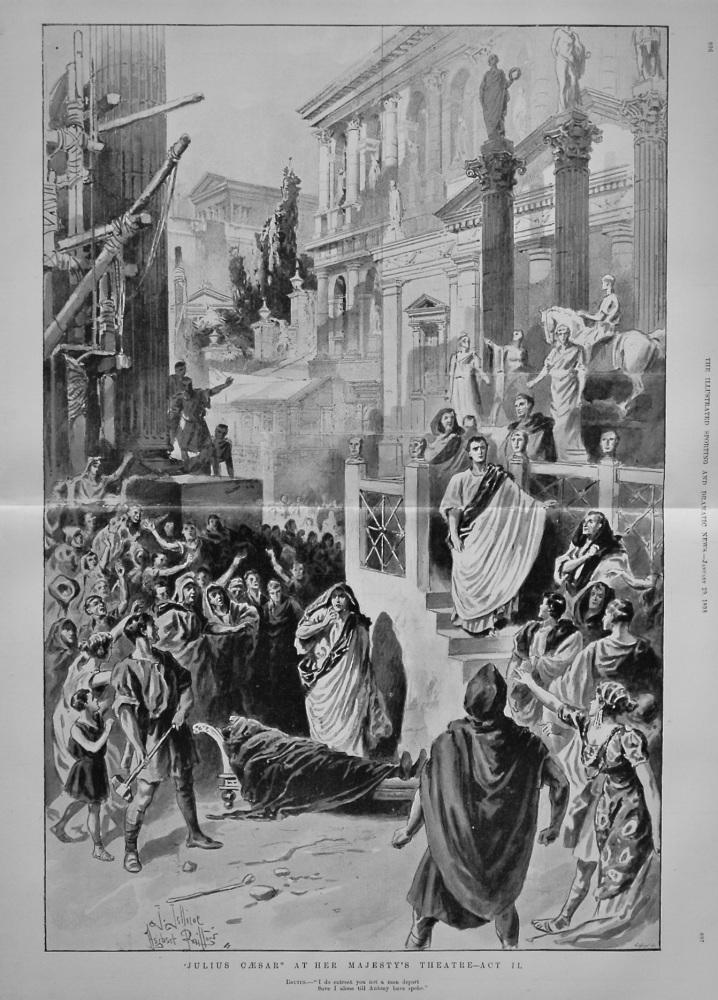 """Julius Caesar"" At Her Majesty's Theatre - Act II. 1898"