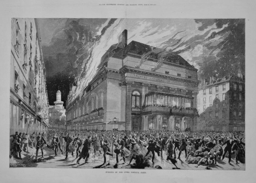 Burning of the Opera Comique, Paris. 1887