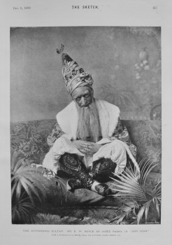"The Dethroned Sultan : Mr. E. W. Royce as Jabez Pasha in 'Don Juan."" 1893"