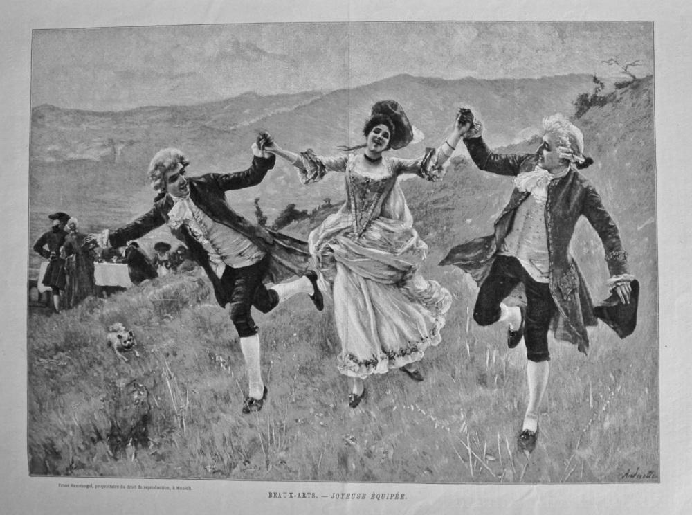 Beaux-Arts. - Joyeuse Equipee. 1894.