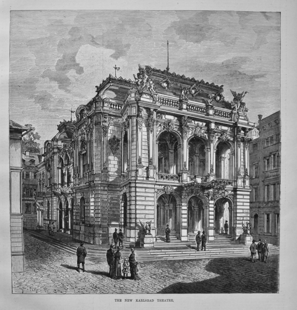 The New Karlsbad Theatre. 1886