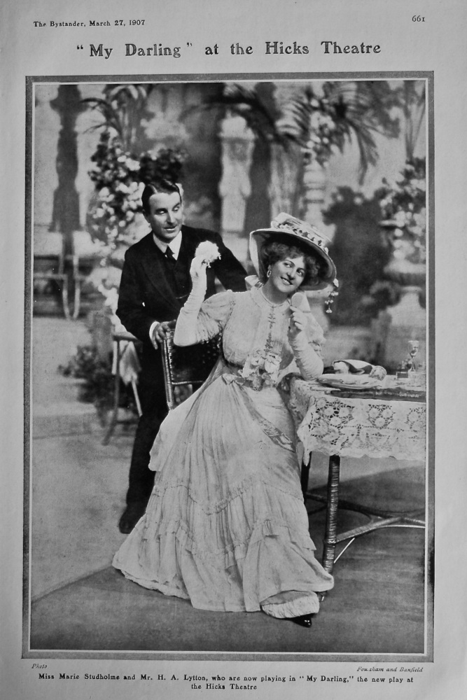 """""""My Darling"""" at the Hicks Theatre. 1907"""