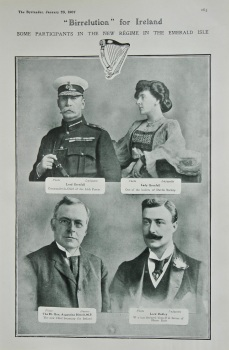 """Birrelution"" for Ireland : Some Participants in the new Regime in the Emerald Isle. 1907"