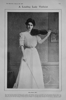 A Leading Lady Violinist : Miss Marie Hall. 1907.