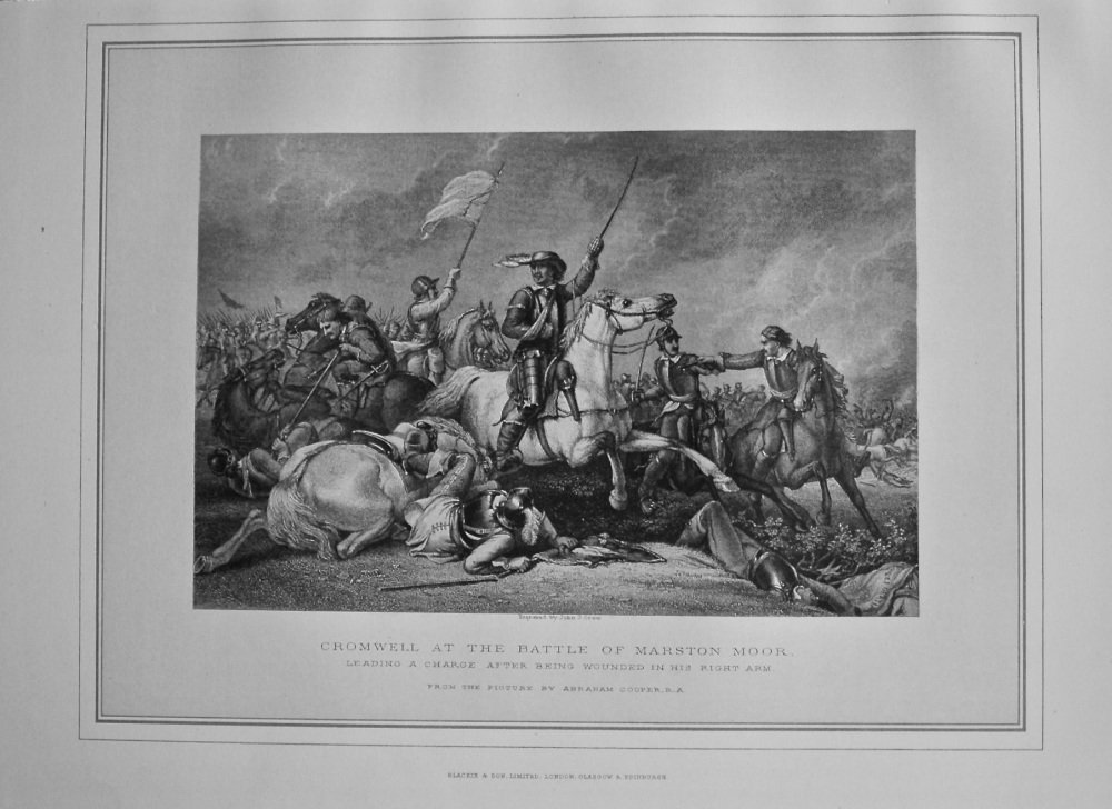 Cromwell at the Battle of Marston Moor Leading a Charge after being Wounded in his right Arm.