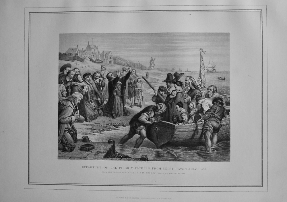 Departure of the Pilgrim Fathers from Delft Haven, July 1620.