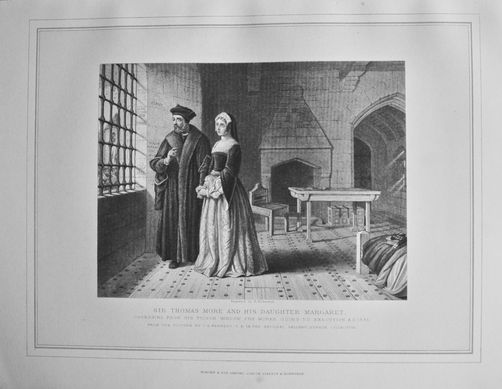 Sir Thomas More and His Daughter Margaret Observing from His Prison Window the Monks going to Execution A.D. 1535.