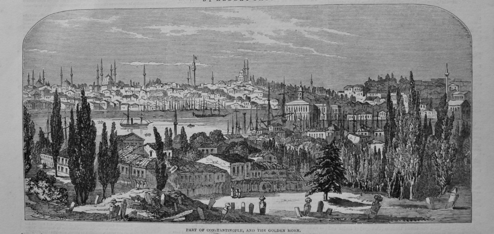 Part of Constantinople, and the Golden Horn. 1849.