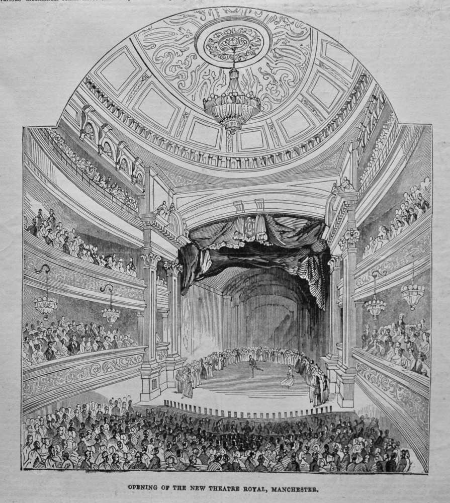 Opening of the New Theatre Royal, Manchester.