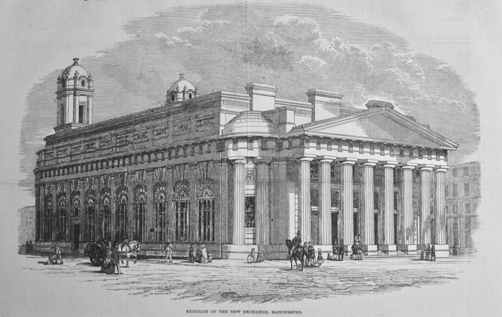 Exterior of the New Exchange, Manchester. 1849.
