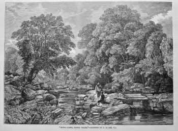 """River Scene, North Wales.""- Painted by F. R. Lee, R.A. 1849."