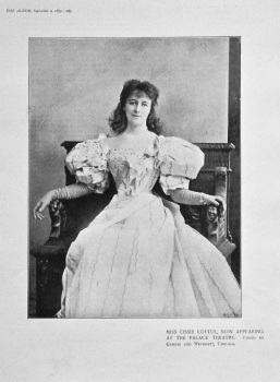 Miss Cissie Loftus, now Appearing at the Palace Theatre. 1895.
