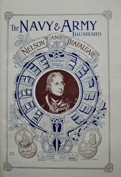 Navy & Army Illustrated : Nelson & Trafalgar. 1897.