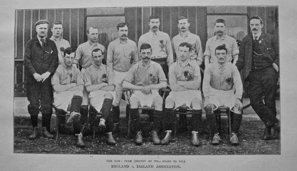 England v. Ireland Association. The Irish Team (Beaten by Two Goals to Nil). 1900.