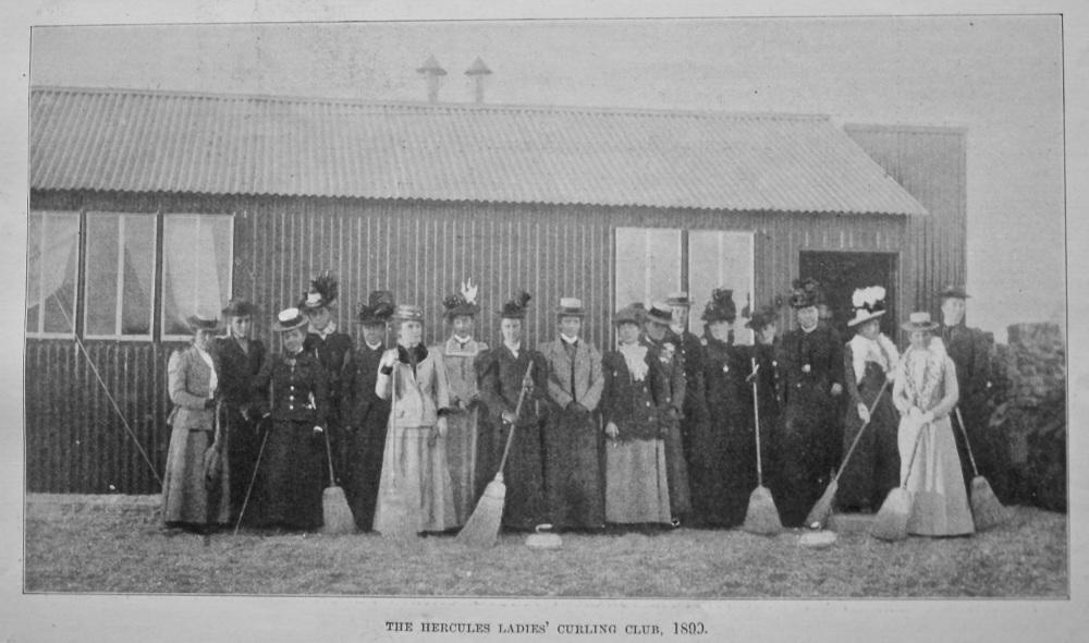 The Hercules Ladies' Curling Club. 1899.