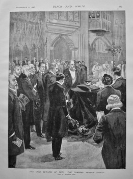 The Late Duchess of Teck : The Funeral Service. 1897.