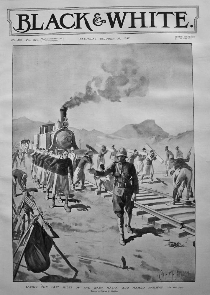 Laying the Last Miles of the Wady Halfa - Abu Hamed Railway. 1897.