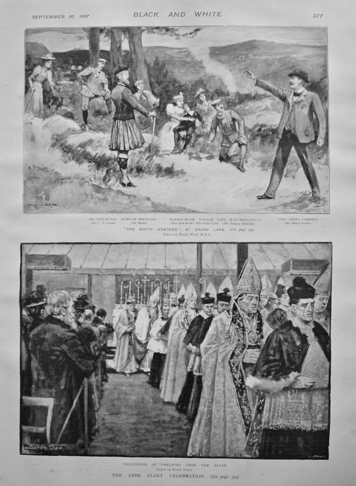 """""""The White Heather"""" at Drury Lane. & The Ebbs Fleet Celebration. 1897."""