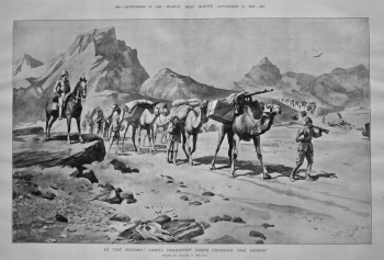 In The Soudan : Camel Transport Corps Crossing The Desert. 1897.