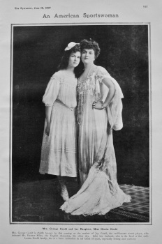 An American Sportswoman : Mrs George Gould and her Daughter, Miss Gloria Gould. 1907.
