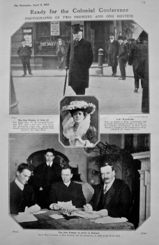 Ready for the Colonial Conference : Photographs of Two Premiers and One Hostess. 1907.
