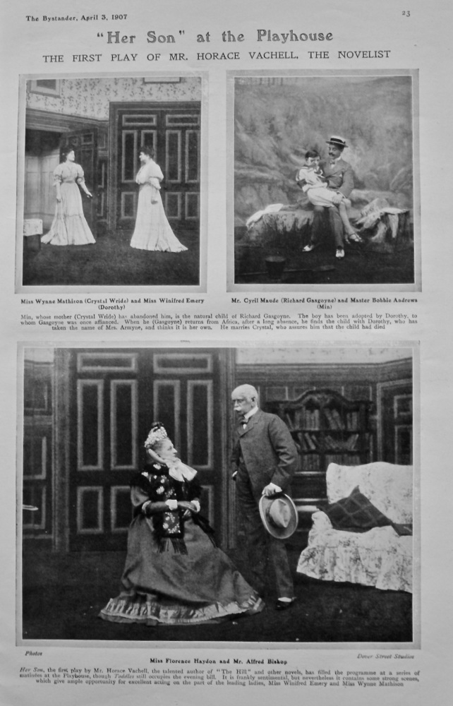 """""""Her Son"""" at the Playhouse : The First Play of Mr. Horace Vachell, the Novelist. 1907."""