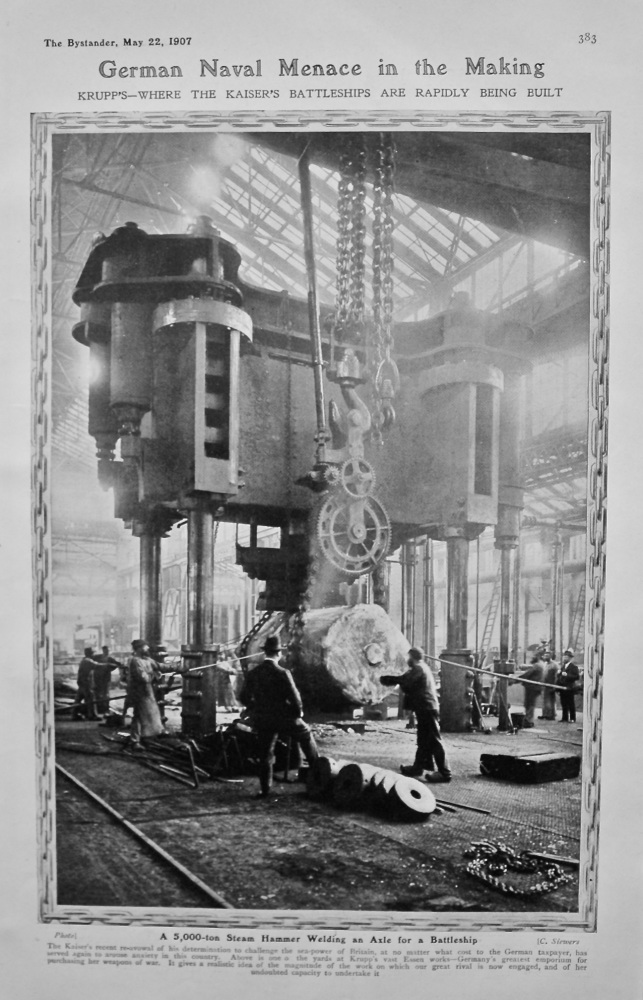 German Naval Menace in the Making : Krupp's- where the Kaiser's Battleships are Rapidly being Built. (A 5,000-ton Steam Hammer Welding an Axle for a B