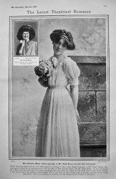 The Latest Theatrical Romance : Miss Dorothy Minto, whose marriage to Mr. Shiel Barry has just been announced. 1907.