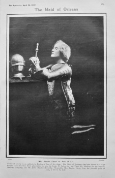 The Maid of Orleans : Miss Pauline Chase as Joan of Arc. 1907.