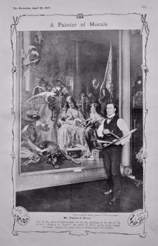 A Painter of Morals : Mr. Sigismund Goetze. 1907.